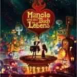 Manolo und das Buch des Lebens_Poster